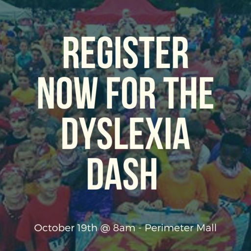 The Dyslexia Dash Is Coming Soon